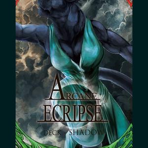 Arcane - Eclipse - SHADOW