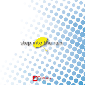 step into the rain