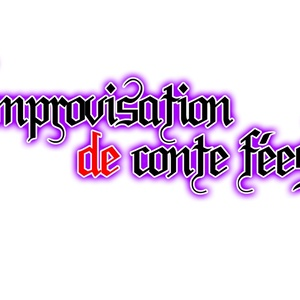 Improvisation de conte feeS