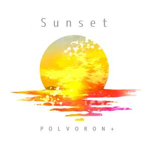 POLVORON+ 6th配信限定シングル「Sunset」