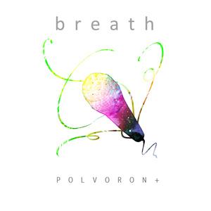 POLVORON+ 9th配信限定シングル「breath」