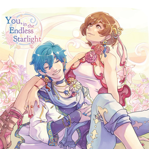 You, in the Endless Starlight【CD版】