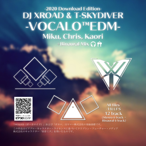 【#StayVirtualWorldセール】-VOCALOEDM-(Download Edition)
