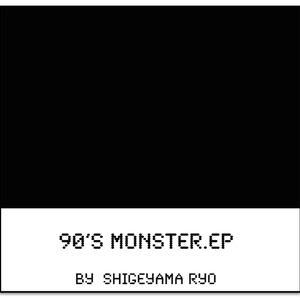 90's monster.ep