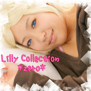Lilly Collection  *zero*&*un*セット
