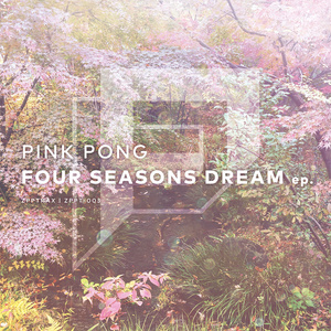FOUR SEASONS DREAM ep.