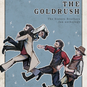 「AFTER THE GOLD RUSH」