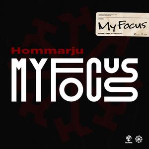 My Focus / Hommarju