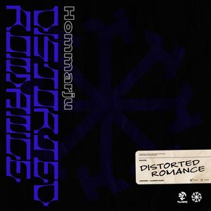 Distorted Romance / Hommarju