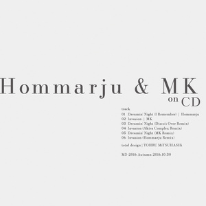 Hommarju & MK on CD