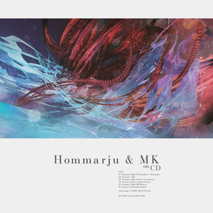 Hommarju & MK on CD