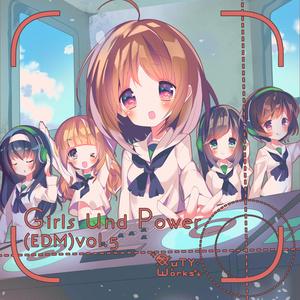 Girls und Power(EDM)Vol.5 DL版