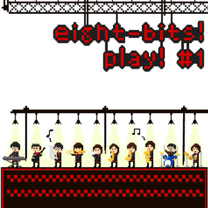 eight-bits! play! #1