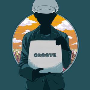 Groove -溝さんが歌ってみたした音源をまとめた奴-