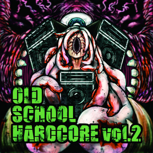 OLDSCHOOL HARDCORE vol.2