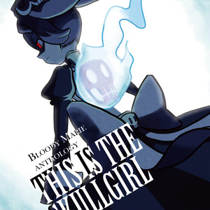 Skullgirls Bloody Marie Anthology THIS IS THE SKULLGIRL