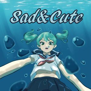 Sad&Cute(DL版)
