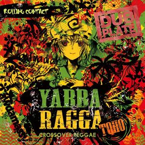 Rolling Contact - Yabba Ragga Toho