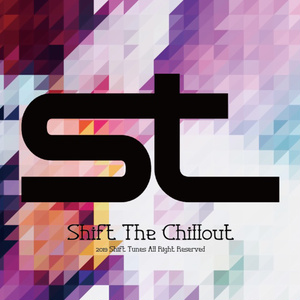 SHIFT THE Chillout (BOOTH edit)