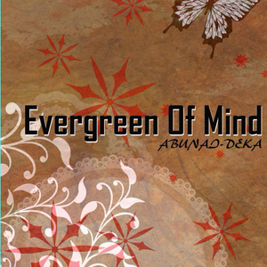 Evergreen Of Mind