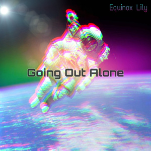 【Goatrance】Going Out Alone