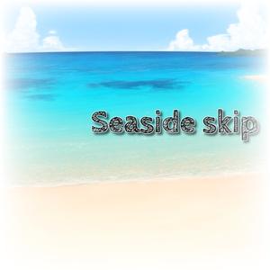 Seaside skip【Vtuberなどの配信者向け・ループ音源】