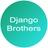 DjangoBrothers