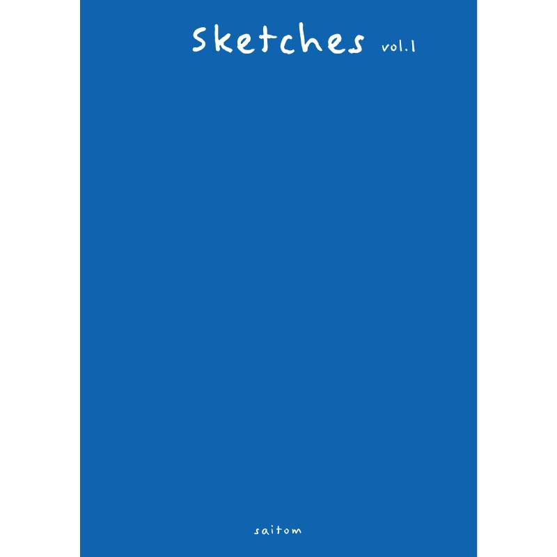 saitom個展「Castle On The Hill」既刊同人誌 『Sketches_1』