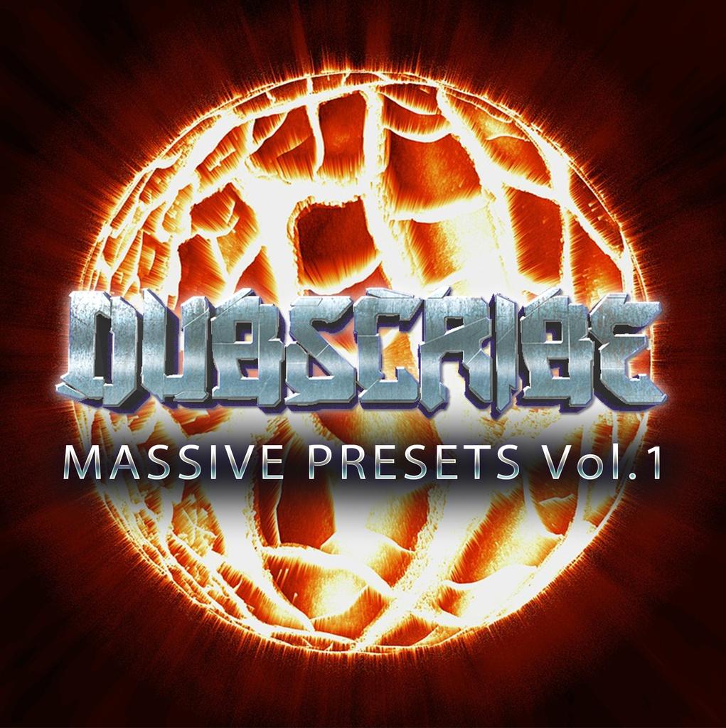 Dubscribe MASSIVE PRESETS Vol.1