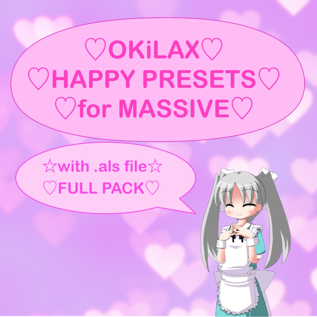 ♡♡♡ OKiLAX Happy Presets Pack for Massive ♡♡♡