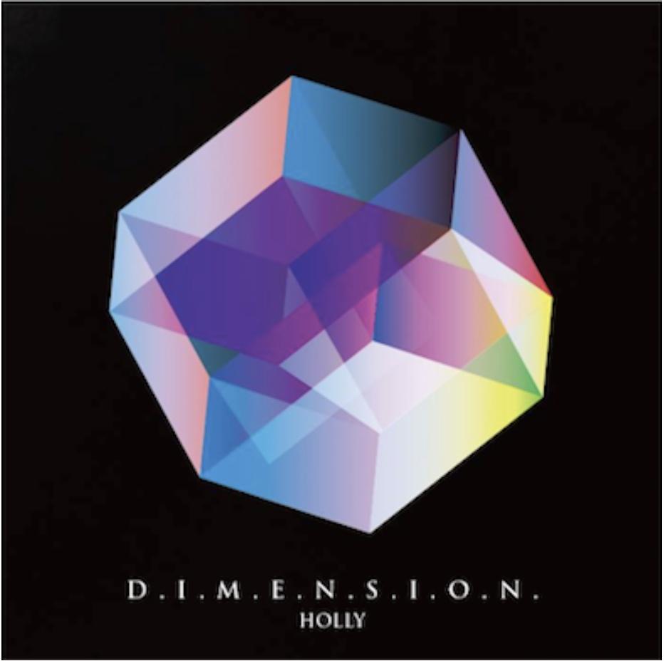 HOLLY 「D.I.M.E.N.S.I.O.N.」