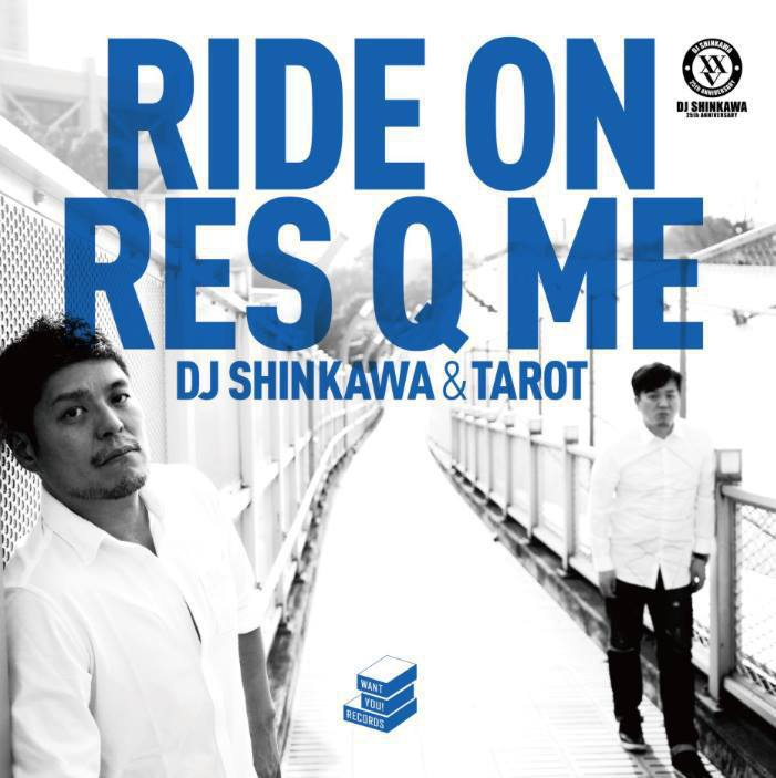 "DJ SHINKAWA & Tarot - 12 inch Analog ""RIDE ON/ RES Q ME (Album Ver.) """