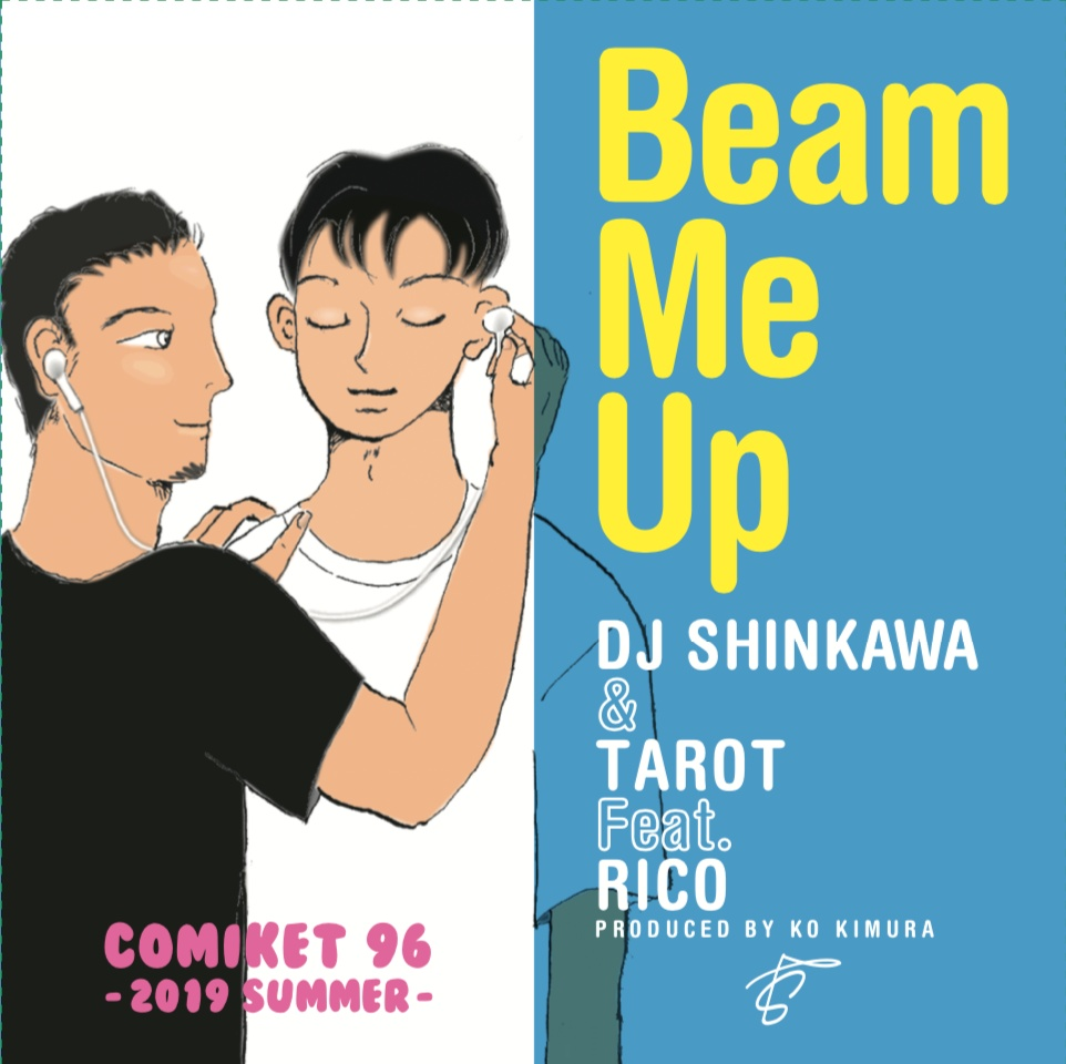 DJ SHINKAWA & TAROT feat. RICO 「Beam Me Up」