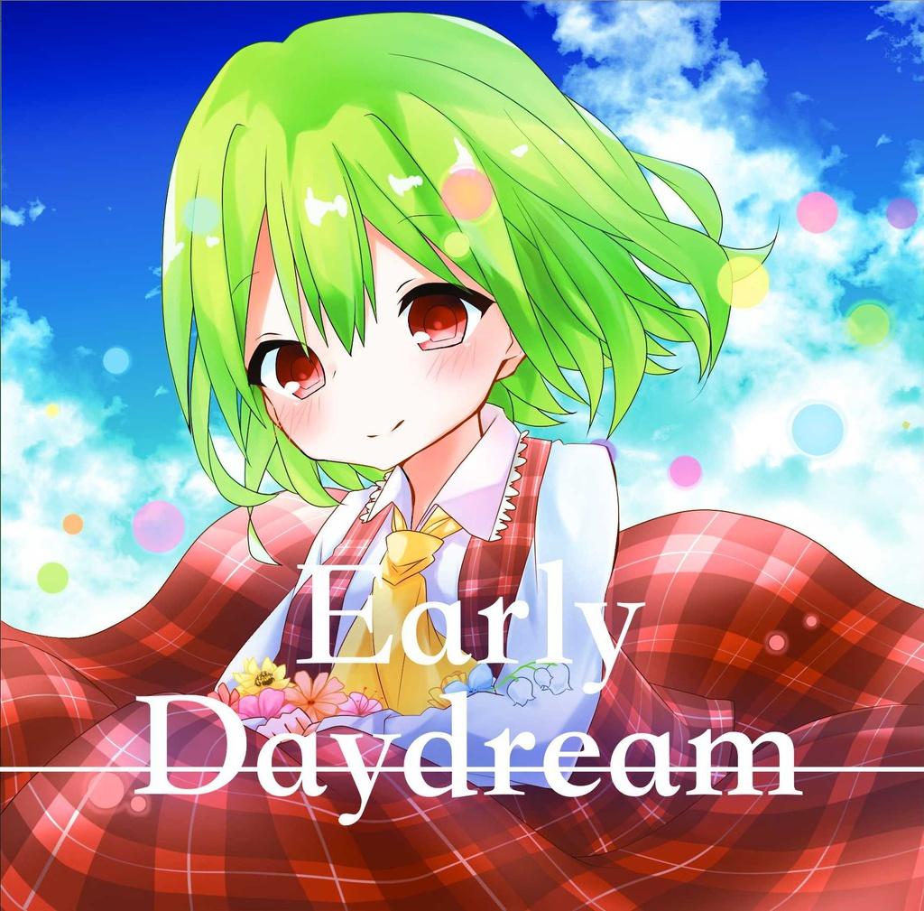 Ealry Daydream
