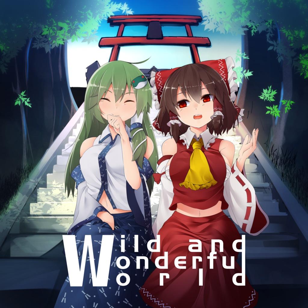 Wild and Wonderful World