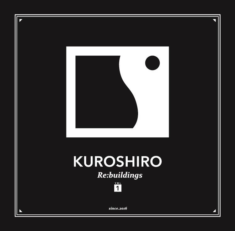 KUROSHIRO Re:buildings vol.1