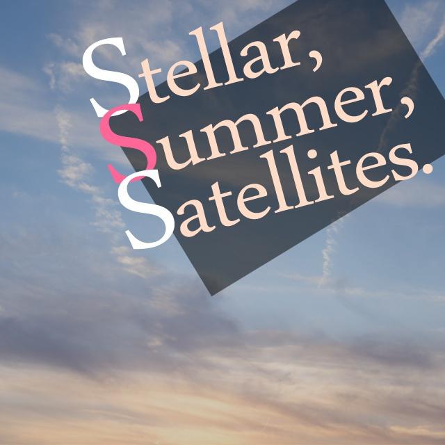 [UFCD-0044] Stellar,Summer,Satellites.