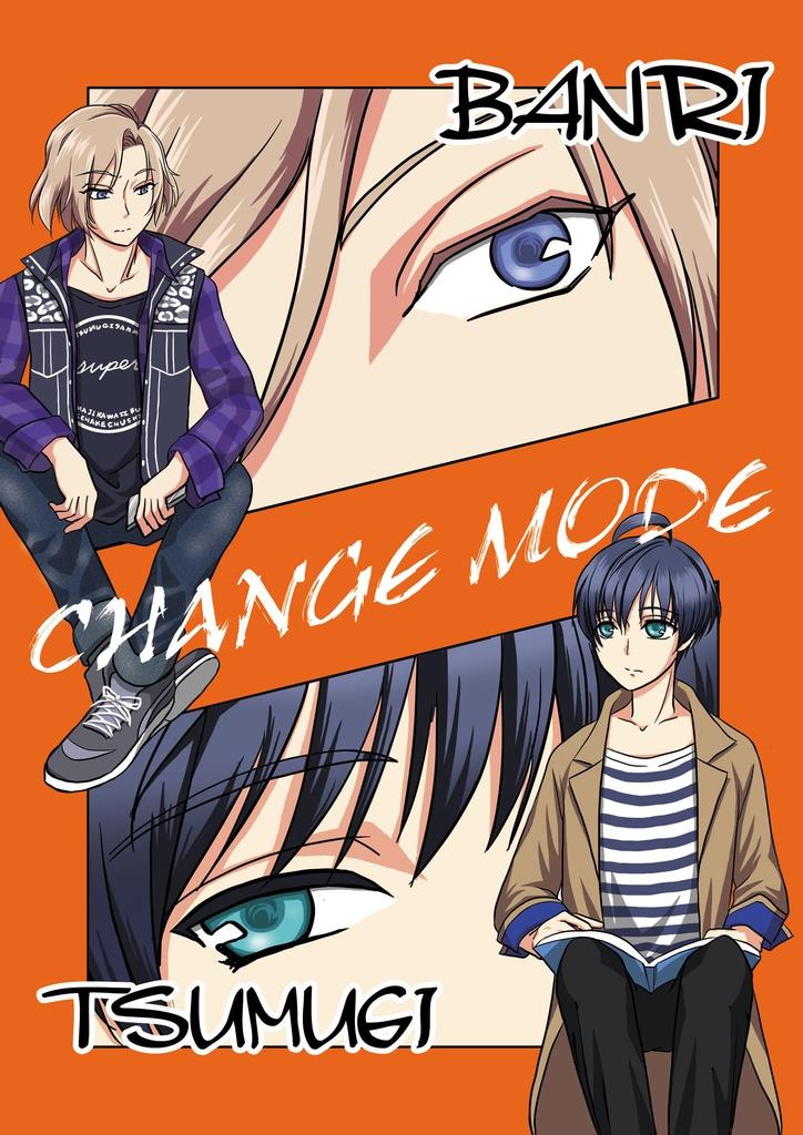 CHANGE MODE