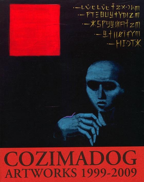 COZIMADOG ARTWORKS 1999-2009