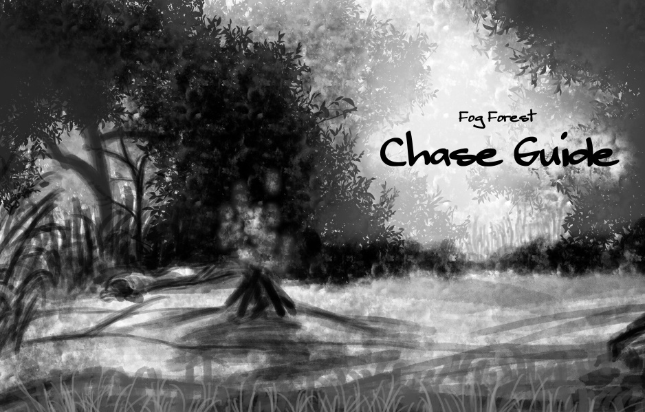 Fog Forest Chace Guide