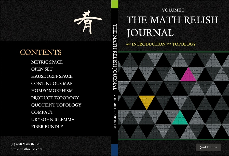 位相空間論への入門 (The Math Relish Journal Volume 1: An Introduction to Topology)