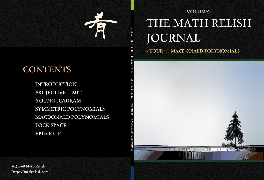 マクドナルド多項式を巡る旅 (The Math Relish Journal Volume 2: A Tour of Macdonald Polynomials)