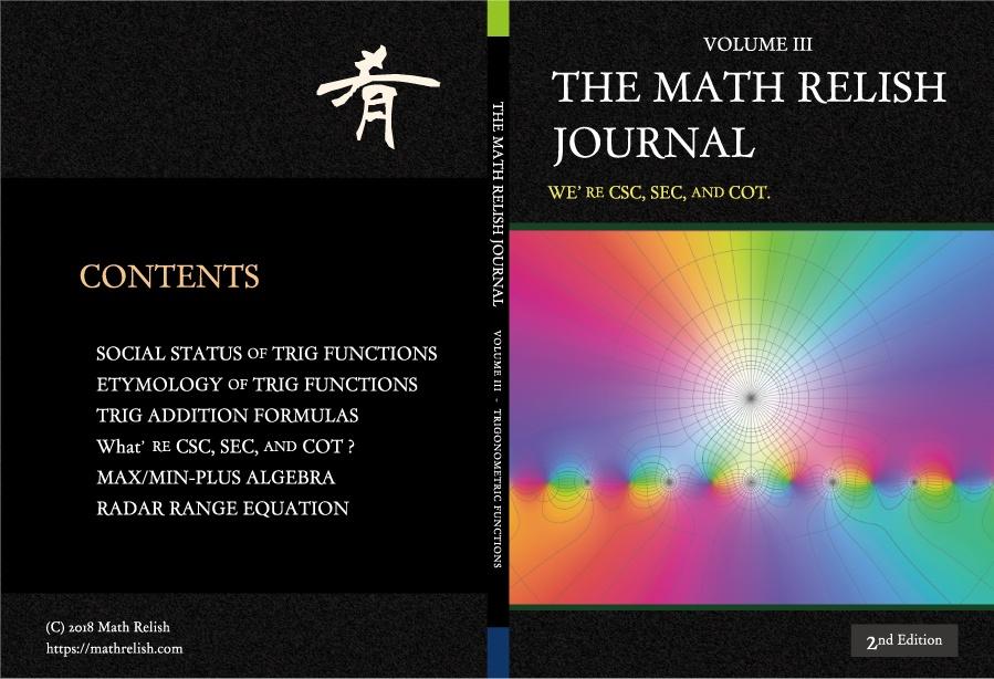 俺たちゃ割三角関数 (The Math Relish Journal Volume 3: We're csc, sec, and cot.)