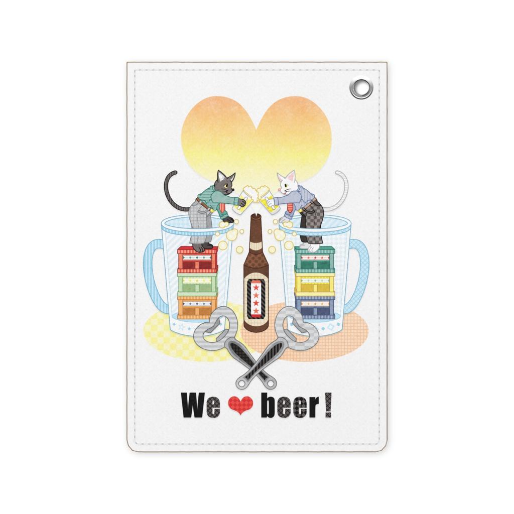 We love beer!