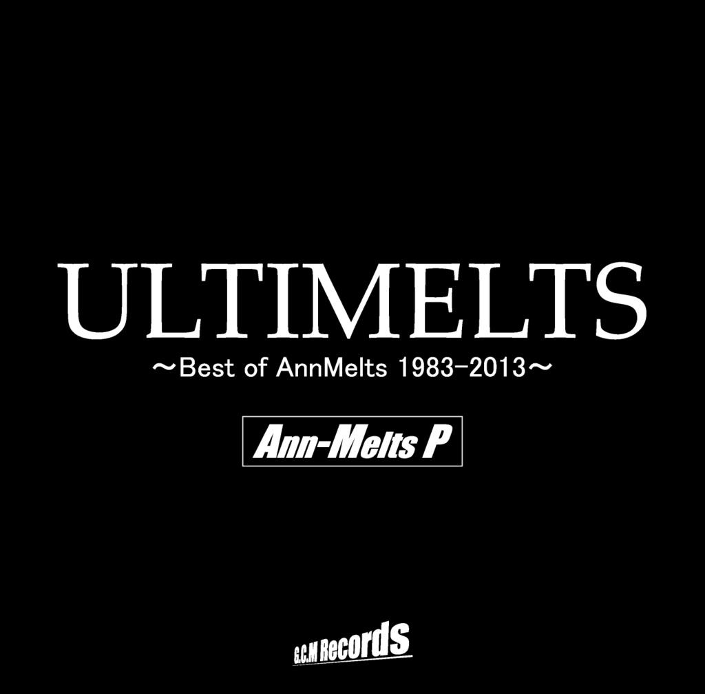 アンメルツPベストアルバム『ULTIMELTS』