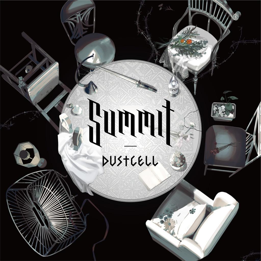 【2020年5月20日発売】DUSTCELL 1st Album「SUMMIT」