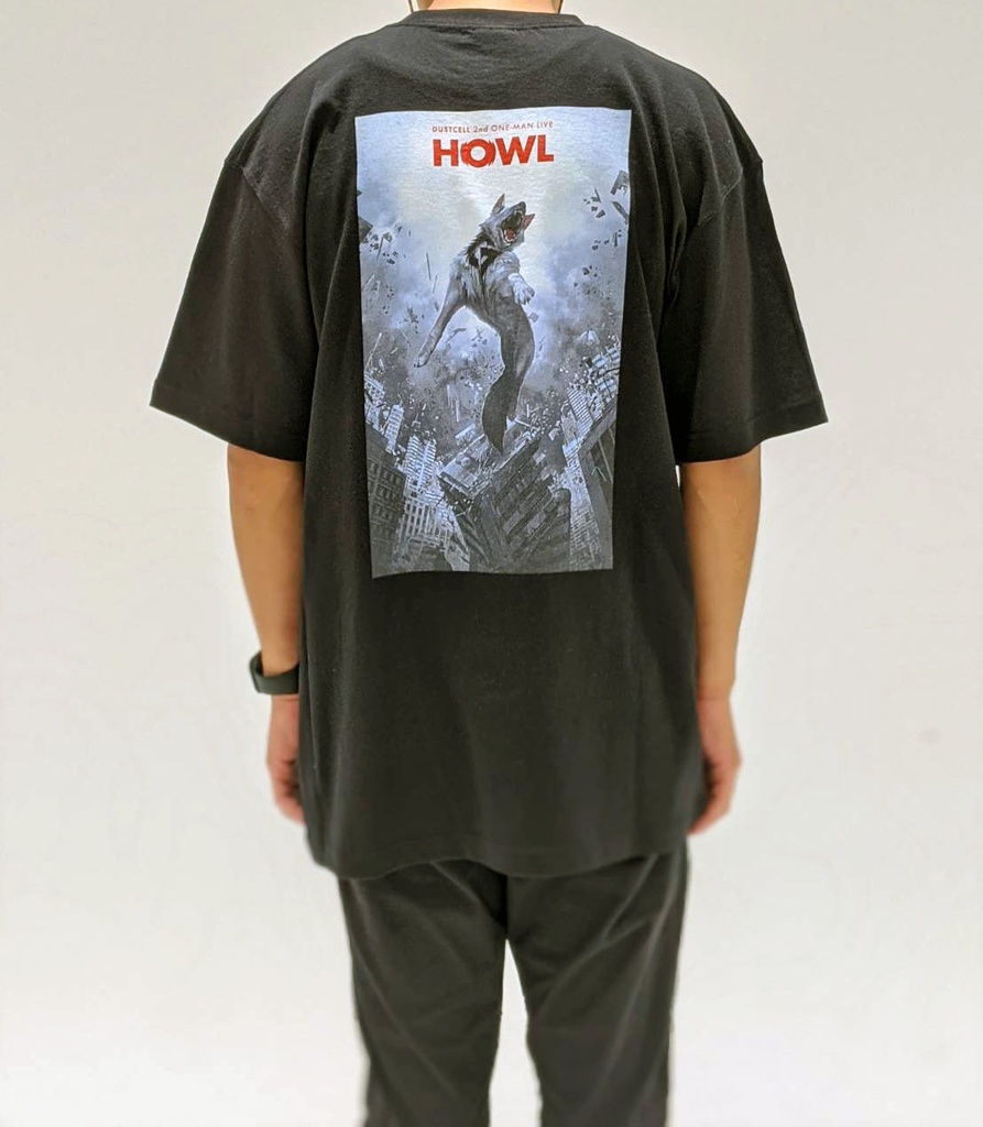 「HOWL」Tシャツ【DUSTCELL 2nd ONE-MAN LIVE HOWL】
