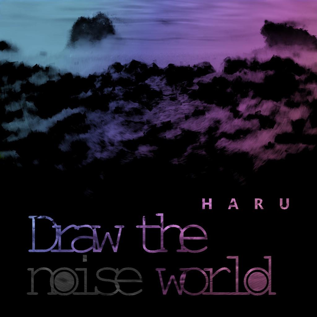 Draw the noise world (2018 autumn version)