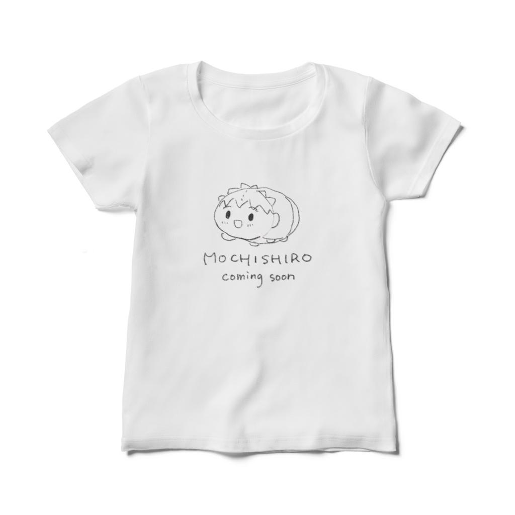 もちしろcoming soonTシャツ(レディースTシャツ)