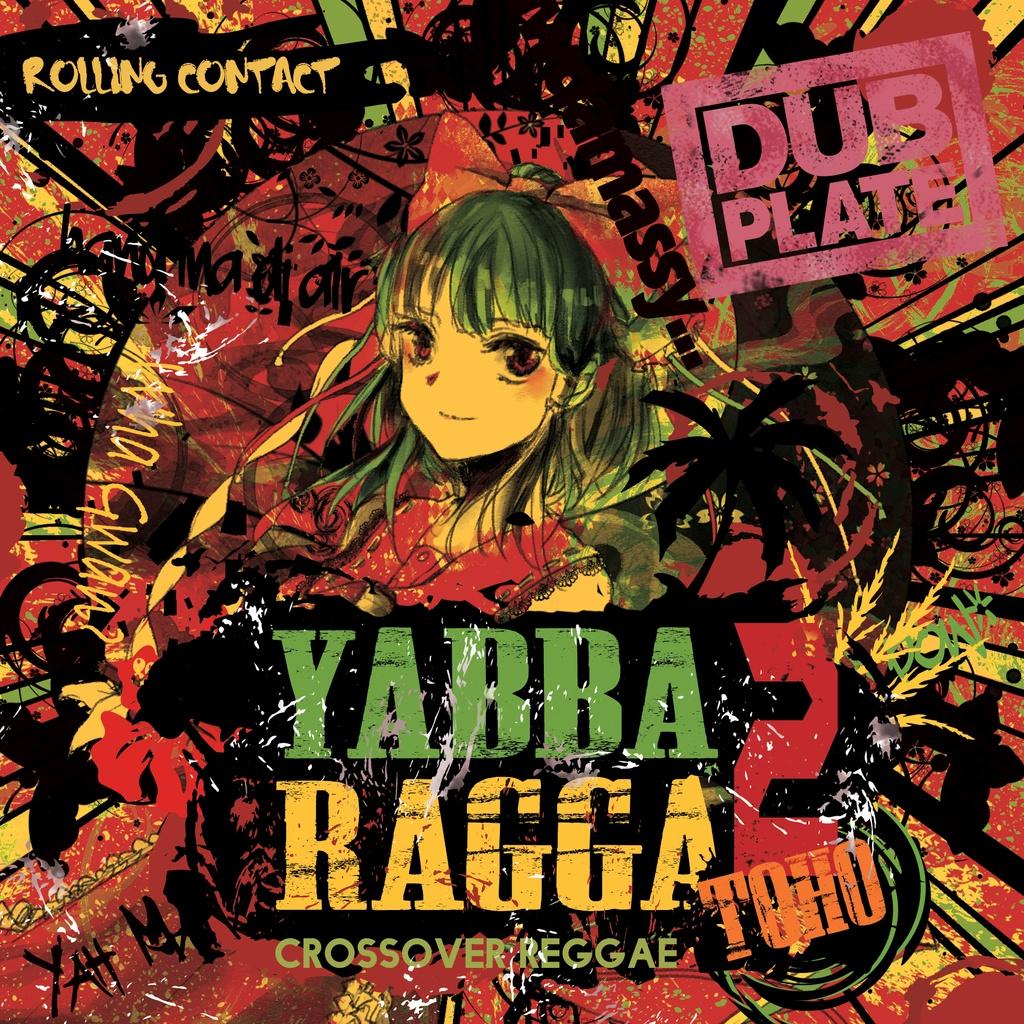 Rolling Contact - Yabba Ragga Toho 2